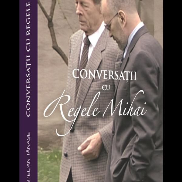 3D Conversatii cu Regele Mihai I. corint 2